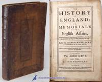 The History of England, or Memorials of English Affairs: From the Suppos'd  Expedition of BRUTE to this Island, To the End of the Reign of King James  the First by WHITLOCKE, Sir Bulstrode - 1713