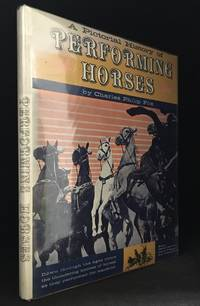 A Pictorial History of Performing Horses