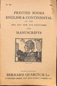 Catalogue 794/1959: Printed Books, English and Continental of the 15th,  16th and 17th centuries and Manuscripts. by BERNARD QUARITCH - LONDON - from Frits Knuf Antiquarian Books (SKU: 22449)