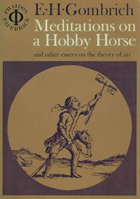 Meditations on a Hobby Horse, and Other Essays on the Theory of Art.