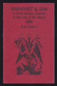 Baphomet and Son : A Little Known Chapter in the Life of the Beast 666 (Golden Dawn Studies...