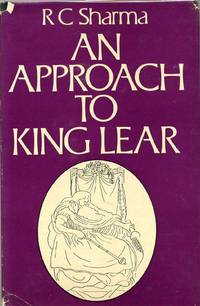 AN APPROACH TO KING LEAR.