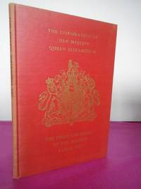 THE CORONATION OF HER MAJESTY QUEEN ELIZABETH II THE FORM AND ORDER OF SERVICE 2 JUNE 1953