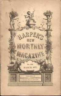 HARPER'S NEW MAGAZINE (MARCH 1877)  No. CCCXXII, Vol. LIV