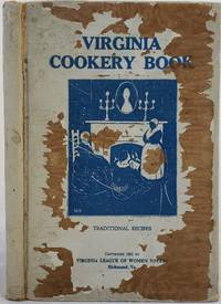 Women Suffrage Cookbook: Virginia Cookery Book published by Virginia League of Women Voters, 1921