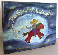 The Quarter Note Cowpoke by  James and Gale POTTER - Signed First Edition - 1987 - from Mad Hatter Books (SKU: 07F88)
