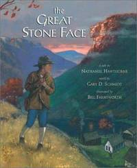 The Great Stone Face : A Tale by Nathaniel Hawthorne