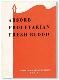 Absorb Proletarian Fresh Blood: An important question in Party consolidation