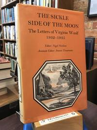 The sickle side of the moon (Letters of Virginia Woolf) (Vol 5)