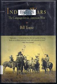 Indian Wars.  The Campaign for the American West