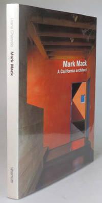 Mark Mack. A California Architect