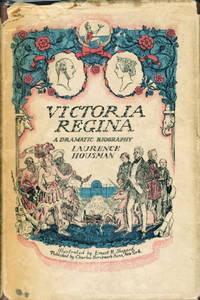 VICTORIA REGINA: A Dramatic Biography.