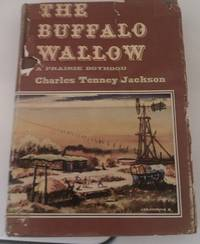THE BUFFALO WALLOW A Prairie Boyhood