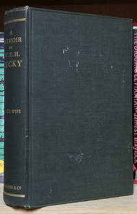 image of A Memoir of the Right Hon. William Edward Hartpole Lecky. (John Lawson Stoddard's Copy with a Poignant Inscription on the Front Free Endpaper)
