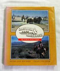 Saltbush & Sagebrush The Jubilee Overlanders Epic Sesquicentennial Pioneer Re-enactment Horse Rides across South Australia and Texas