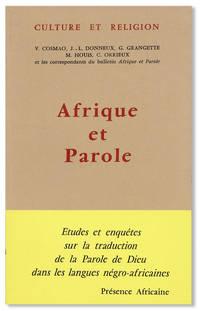 Afrique et Parole: Etudes et enquêtes sur la traduction de la Parole de Dieu dans les langues négro-africaines