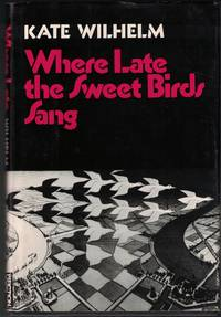 image of Where Late the Sweet Birds Sang