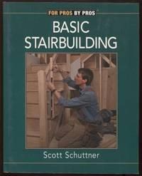 Basic Stairbuilding ;  with Scott Schuttner  with Scott Schuttner