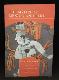 image of The Myths of Mexico and Peru