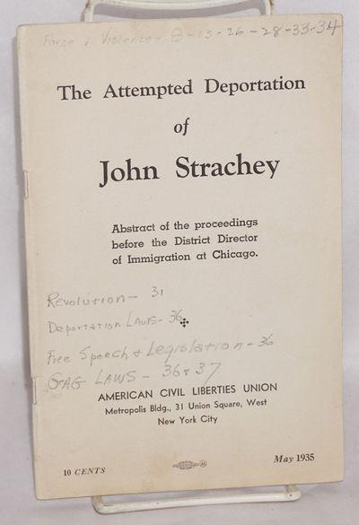 New York: American Civil Liberties Union, 1935. 40p., wraps, pencil underlining and marginalia; a re...