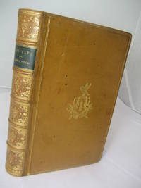 image of The Alps or Sketches of Life and Nature in the Mountains . translated by the Rev. Leslie Stephen