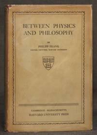 BETWEEN PHYSICS AND PHILOSOPHY