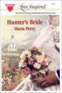 Hunter's Bride (The Caldwell Kin Series #1) (Love Inspired #172) by Marta Perry - 2002-08-03