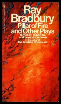 image of PILLAR OF FIRE - and other Plays for Today, Tomorrow and Beyond Tomorrow