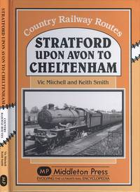 image of Stratford-upon-Avon to Cheltenham (Country Railway Route Albums)