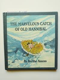 The Marvelous Catch of Old Hannibal
