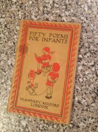 FIFTY POEMS FOR INFANTS
