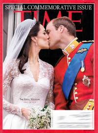 Time Magazine: The Royal Wedding Issue May 16, 2011