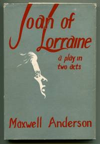 JOAN OF LORRAINE. A Play in Two Acts