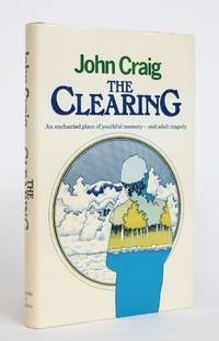 The Clearing by  John Craig - Hardcover - 1975 - from Minotavros Books and Biblio.com