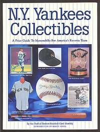 N.Y. Yankees Collectibles: A Price Guide to Memorabilia for America's Favorite Team