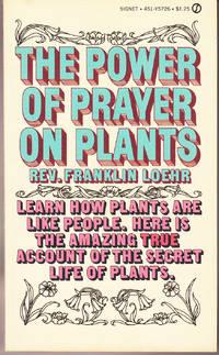 The Power of Prayer on Plants