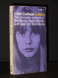 I Am Curious (Yellow): The complete scenario of the film by Vilgot Sjorman with over 250 illustrations.