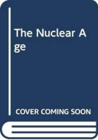 image of Nuclear Age, The
