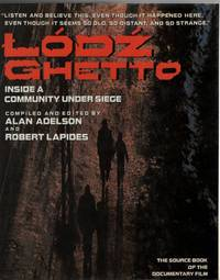 Lodz Ghetto  A Community History Told in Diaries, Journals, and Documents