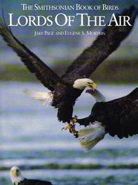 Lords of the Air: The Smithsonian Book of Birds