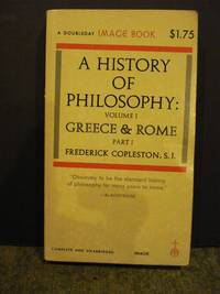 A History of Philosophy  Volume 1, Greece & Rome Part 1