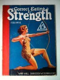 Correct Eating & Strength Vol XVI  No 12 February, 1932