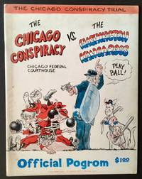 The Chicago Conspiracy Trial: The Chicago Conspiracy Vs. The Washington Kangaroos --Official Pogrom