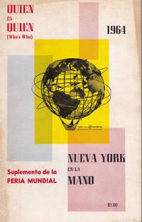 QUIEN ES QUIEN: Un directorio biografico y de referencias de y para la comunidad de habla espanola  de Nueva York. 1964.