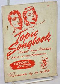 Topic Songbook. Words and Melodies of Old and New Favorites