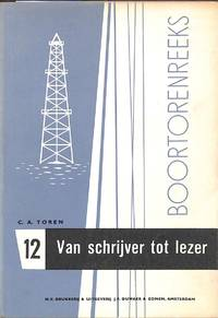 Van Schrijver tot Lezer. by  C.A TOREN - from Frits Knuf Antiquarian Books and Biblio.com