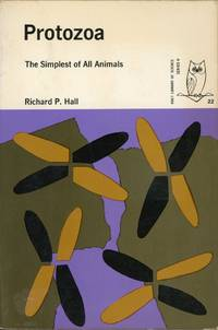 PROTOZOA : The Simplest of All Animals  (Holt Library of Science, Series II)