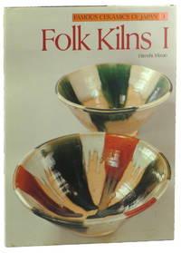 Famous Ceramics of Japan 3: Folk Kins I