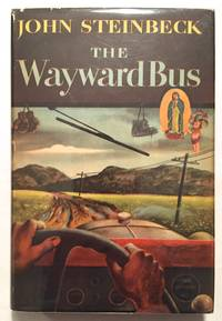 The Wayward Bus by John Steinbeck - 1st Edition, 1st Printing - 1947 - from Bronze Anthology LLC (SKU: 723)