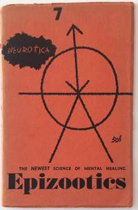 image of Neurotica 7 (Autumn 1950). The newest science of mental healing: Epizootics